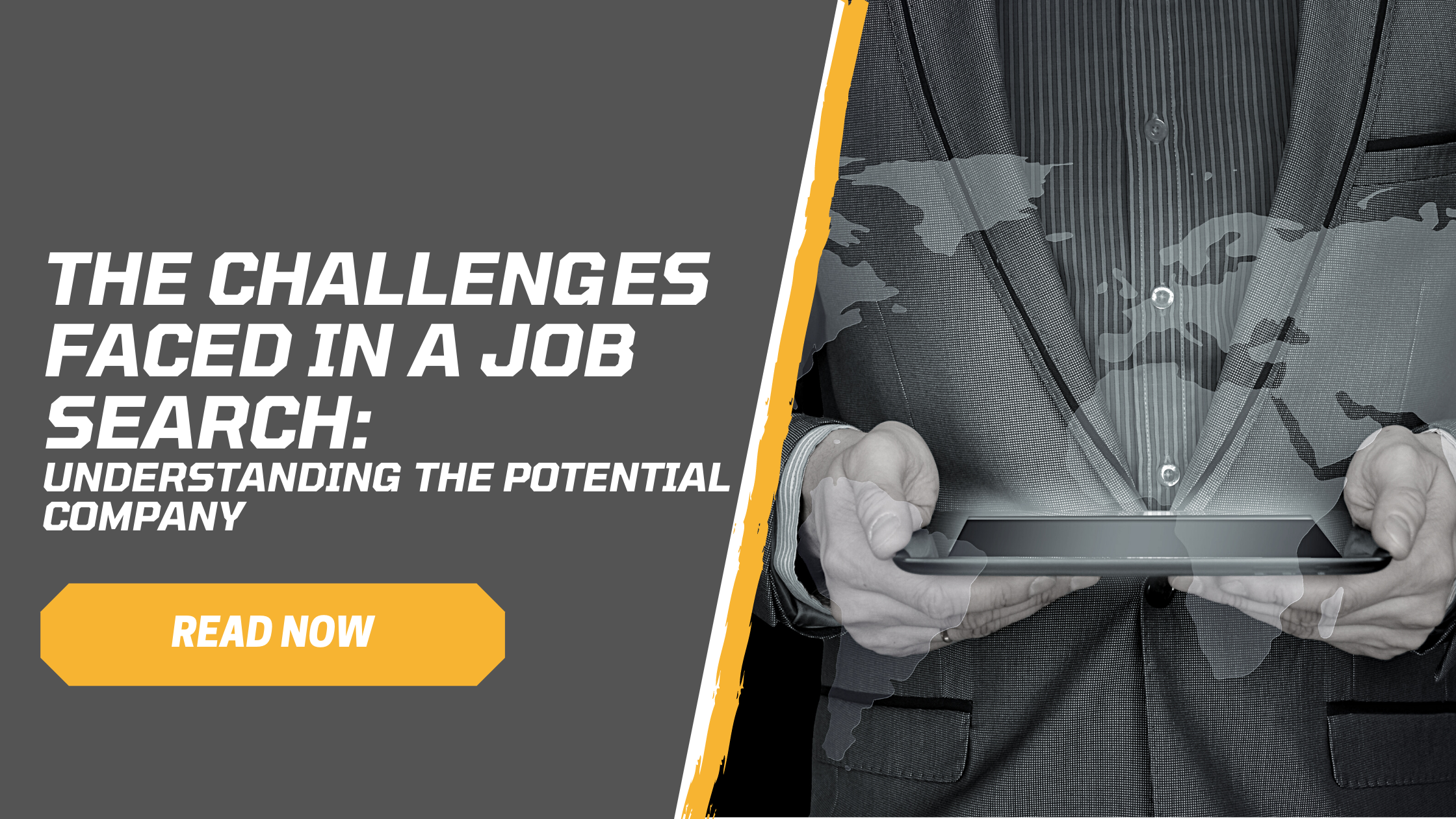 The Challenges faced during a job search: Understanding the potential company